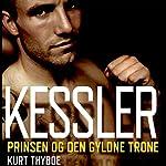 Kessler: Prinsen og den gyldne trone | Kurt Thyboe