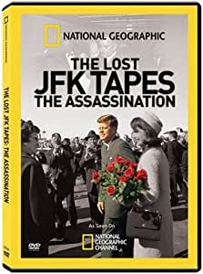 National Geographic: Lost JFK Tapes-Assassination