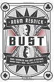 Bust, Adam B. Resnick, 0061341363
