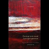 Compromised Jurisprudence: Native Title Cases Since Mabo
