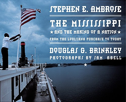 The Mississippi and the Making of a Nation: From the Louisiana Purchase to Today
