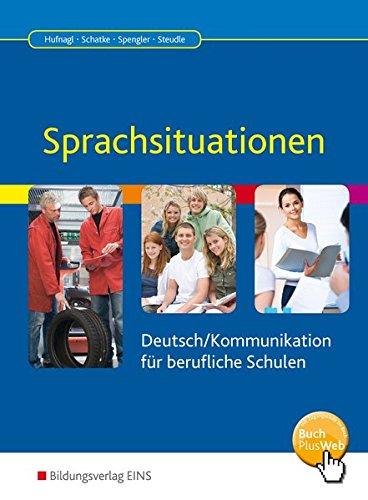 Sprachsituationen - Deutsch / Kommunikation für berufliche Schulen: Schülerband