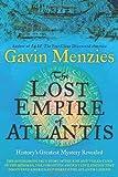The Lost Empire of Atlantis, Gavin Menzies, 0062049488