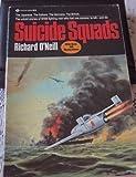 Suicide Squads, Richard O'Neill, 034530439X
