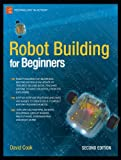 img - for Robot Building for Beginners, 2nd Edition (Technology in Action) book / textbook / text book
