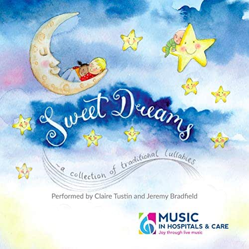 Sweet Dreams - A Collection of Traditional Lullabies
