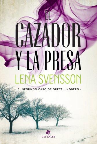 El cazador y la presa (Spanish Edition)