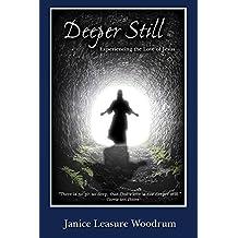Deeper Still: Experiencing the Love of Jesus