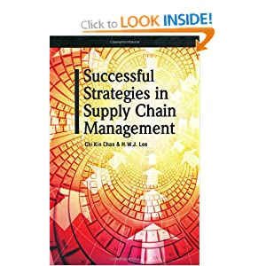 Successful Strategies in Supply Chain Management Chi Kin Chan