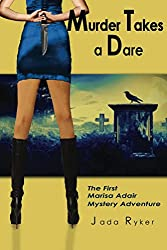 Murder Takes a Dare (The Marisa Adair Mystery Adventures Book 1)