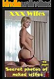 XXX MILFS - Secret Photos of Naked Wifes