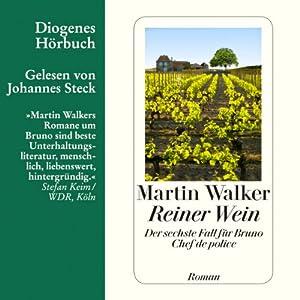 Reiner Wein (Bruno Courrèges 6) Hörbuch