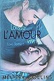 Laisse l'amour vivre: Love #5