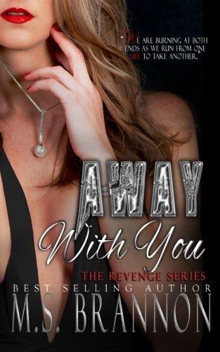 Away with You (Revenge Series) (Volume 2) PDF
