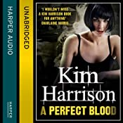 Rachel Morgan: The Hollows (10) - A Perfect Blood | Kim Harrison