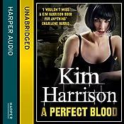 Rachel Morgan: The Hollows (10) - A Perfect Blood | Kim Harrison