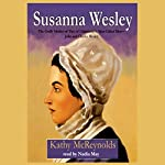 Susanna Wesley | Kathy McReynolds