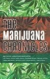 Image of The Marijuana Chronicles (Akashic Drug Chronicles)