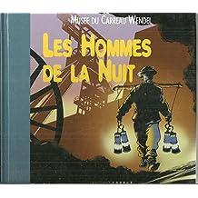 LES HOMMES DE LA NUIT