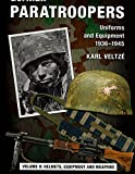 img - for German Paratroopers Volume 2: Helmets, Equipment & Weapons book / textbook / text book