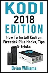 How To Unlock The True Potential Of Your Fire Stick - Plus Quick Tips And Tricks!This book describes all the aspects of Fire TV stick. How to install it? Its use, its very versatile streaming options and also provides you with some additional...