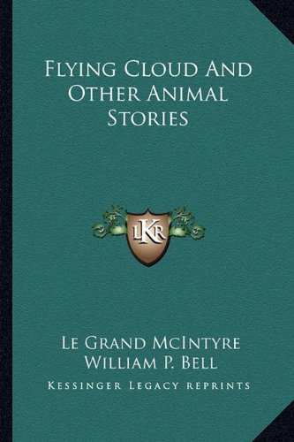 Read Online Flying Cloud And Other Animal Stories pdf