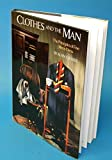 img - for Clothes and the Man: The Principles of Fine Men's Dress by Alan J. Flusser (7-Jun-1988) Hardcover book / textbook / text book
