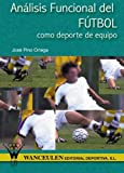 img - for An lisis Funcional del F tbol Como Deporte de Equipo (Spanish Edition) book / textbook / text book