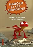 Harold et les dragons, Tome 1 : Comment dresser votre dragon