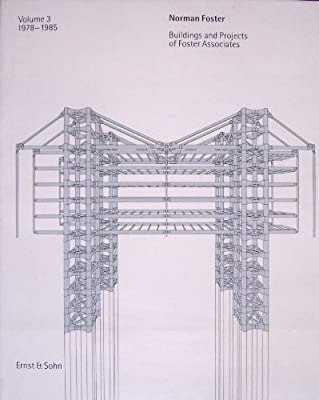 Buildings and Projects: 1978-85 v. 3 (Norman Foster): Amazon.es: Foster, Norman, Lambot, Ian: Libros en idiomas extranjeros