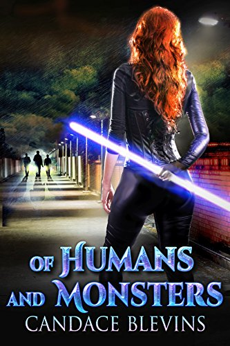 Of Humans and Monsters by Candace Blevins