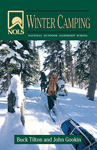NOLS Winter Camping (NOLS Library) by [Gookin, John, Tilton, Buck]