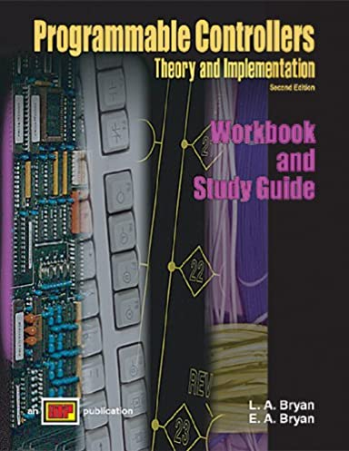 programmable controllers theory and implementation workbook and rh amazon com Rockwell Programmable Controller Programmable Logic Controllers For Dummies