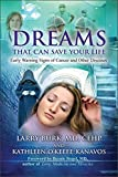 Dreams That Can Save Your Life: Early Warning Signs of Cancer and Other Diseases