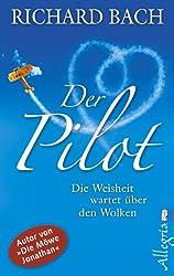 Der Pilot: Die Weisheit wartet über den Wolken
