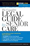 Complete Legal Guide to Senior Care, Brette McWhorter Sember, 1572486597