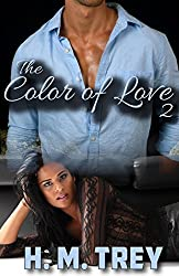 The Color of Love - Season Two (A BWWM Romance) (Peace In The Storm Publishing Presents)