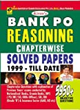 Bank Po Reasoning Chapterwise Solved Papers 1999-Till Date 5950+(English)