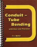 img - for Tube Bending Simplified (Conduit - Tube Bending with Ease and Precision) book / textbook / text book