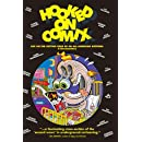 HOOKED ON COMIX - Volume 1 -  Life On The Cutting Edge Of An All-American Artform