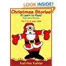 Christmas Stories -10 Easy Sight Word - Learn To Read Stories for Kids 2 to 5 Years Old (Kindergarten and Preschool Learning)