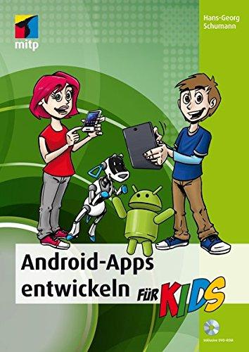 Android-Apps entwickeln (mitp...für Kids) Broschiert – 11. März 2015 Hans-Georg Schumann 382667653X Programmiersprachen für weiterführende Schulen