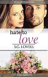 Hate To Love (Pole Dance Book 3)