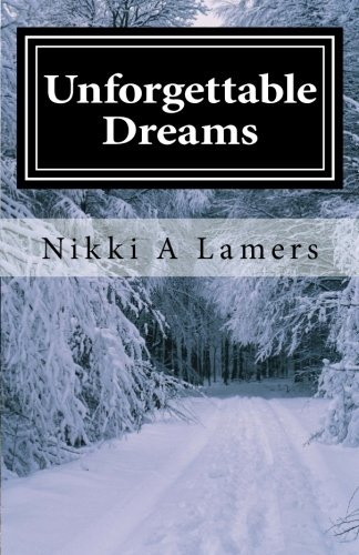 Unforgettable Dreams: The Unforgettable Series #3 (Volume 3) pdf