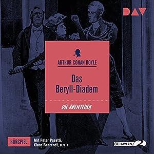 Das Beryll-Diadem (Die Abenteuer des Sherlock Holmes - Hörspiel 11) Hörspiel