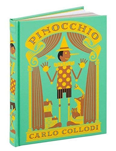 Pinocchio (Barnes & Noble Collectible Editions) Foil-stamped Bound (Bonded Leather)