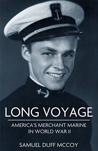 (Long Voyage: Stories of the American Merchant Marine in World War II)