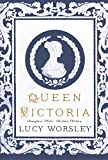 img - for Queen Victoria: Daughter, Wife, Mother, and Widow book / textbook / text book