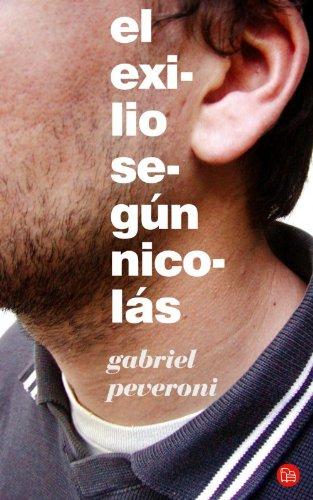 El exilio según Nicolás (Spanish Edition) by [Peveroni, Gabriel]