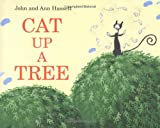 Cat up a Tree, Ann Hassett and John Hassett, 0618335242